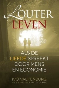 Louter Leven_cover_Ivo Valkenburg_The Love economy_Kanexia_april 2016