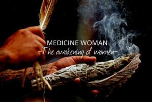 medicine woman awakening of women